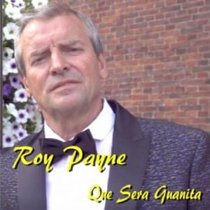 Roy Payne single cover Que Sera Guanita Persregio Dender